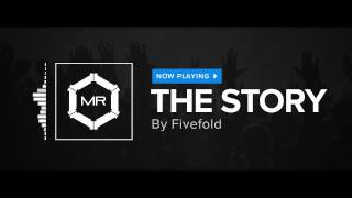 Fivefold - The Story [HD]