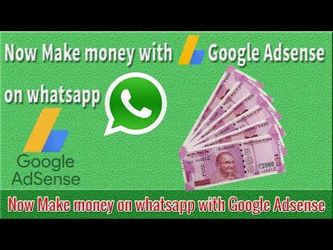 Now Make money on whatsapp with Google Adsense | Whatsapp Viral Script
