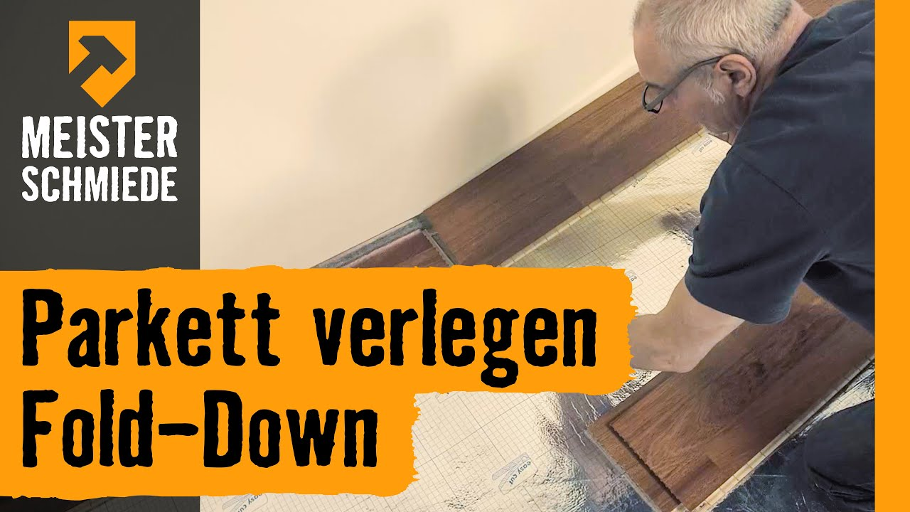 parkett verlegen fold down hornbach meisterschmiede youtube. Black Bedroom Furniture Sets. Home Design Ideas