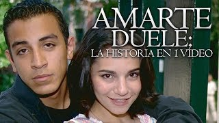 Amarte Duele I La Historia en 1 Video