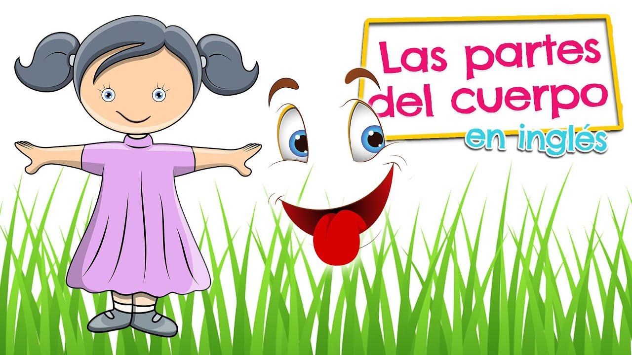 PARTES DEL CUERPO en inglés para niños - Vocabulario en español e ...