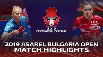 Sarah de Nutte vs Adina Diaconu | 2019 ITTF Bulgaria Open Highlights (Pre)