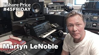 Martyn LeNoble - Fishure-Price #45Friday (September 8th, 2017)