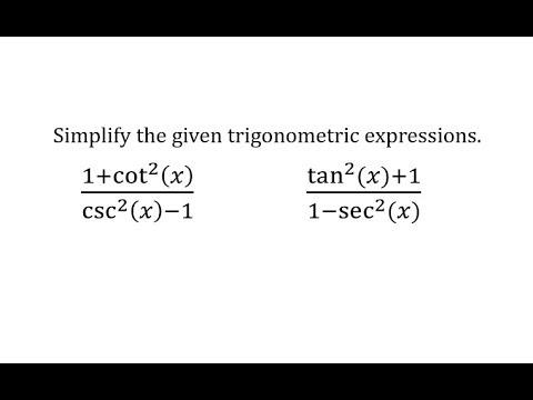 Simplify Trigonometric Expressions Pythagorean Identities Youtube