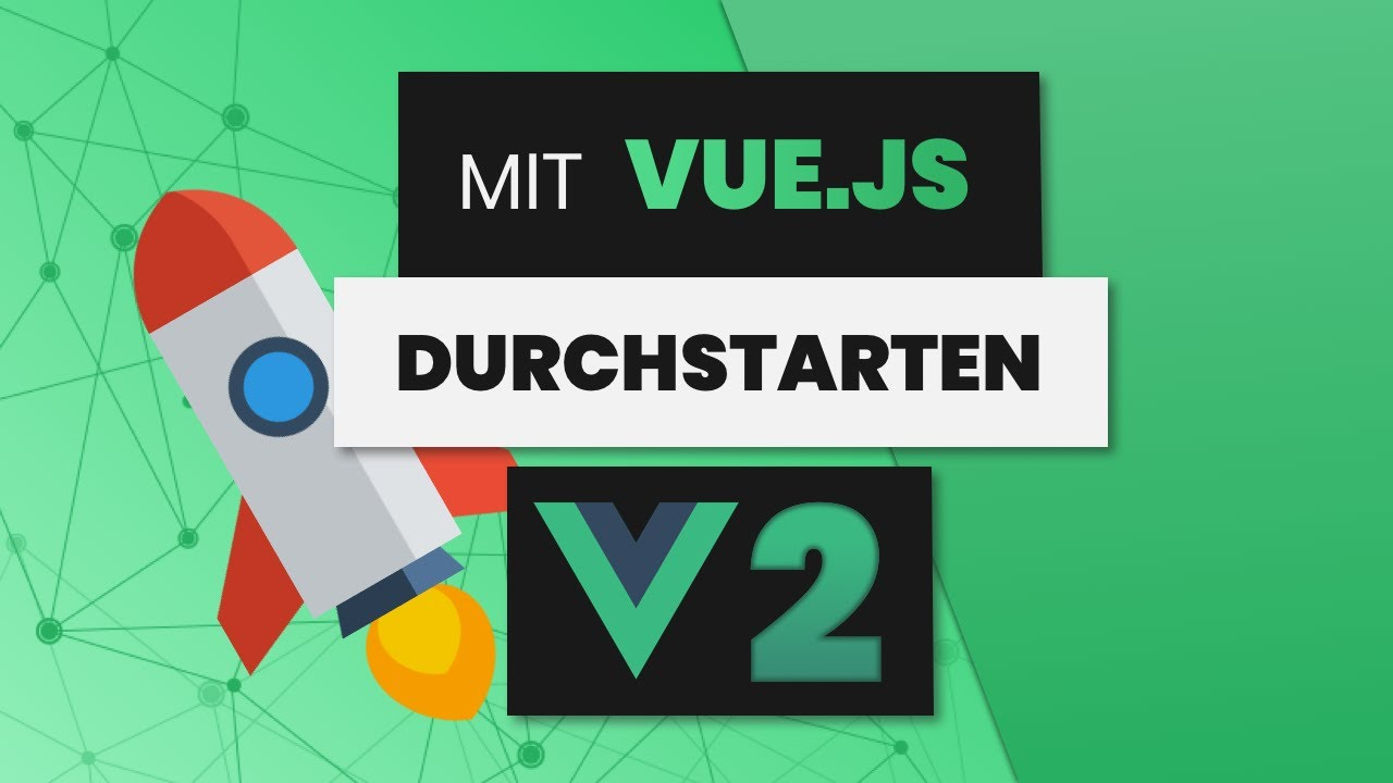 Learn Vue.js - Full Course for Beginners - 2019