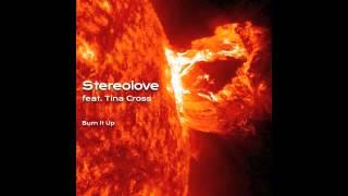 Stereolove feat. Tina Cross - Burn It Up (Paul Goodyear Radio Edit)