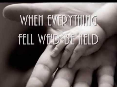 Held with Lyrics by: Natalie Grant