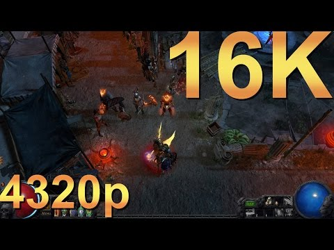 Path of Exile 16K 15360x8640 4320p Extreme Performance Test