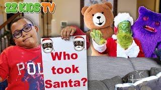 Santa Is Missing Part 2! (Was It Teddy, Cute Monster, Grinch, or Gingerbread Man)