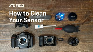Approaching The Scene 013: How to Clean Your Sensor
