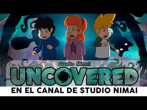 Uncovered (Webserie animada) [En el canal de Studio Nimai]