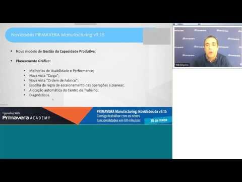 PRIMAVERA Manufacturing: Conheça as novidadades da versão 9.15 - Webinar PRIMAVERA