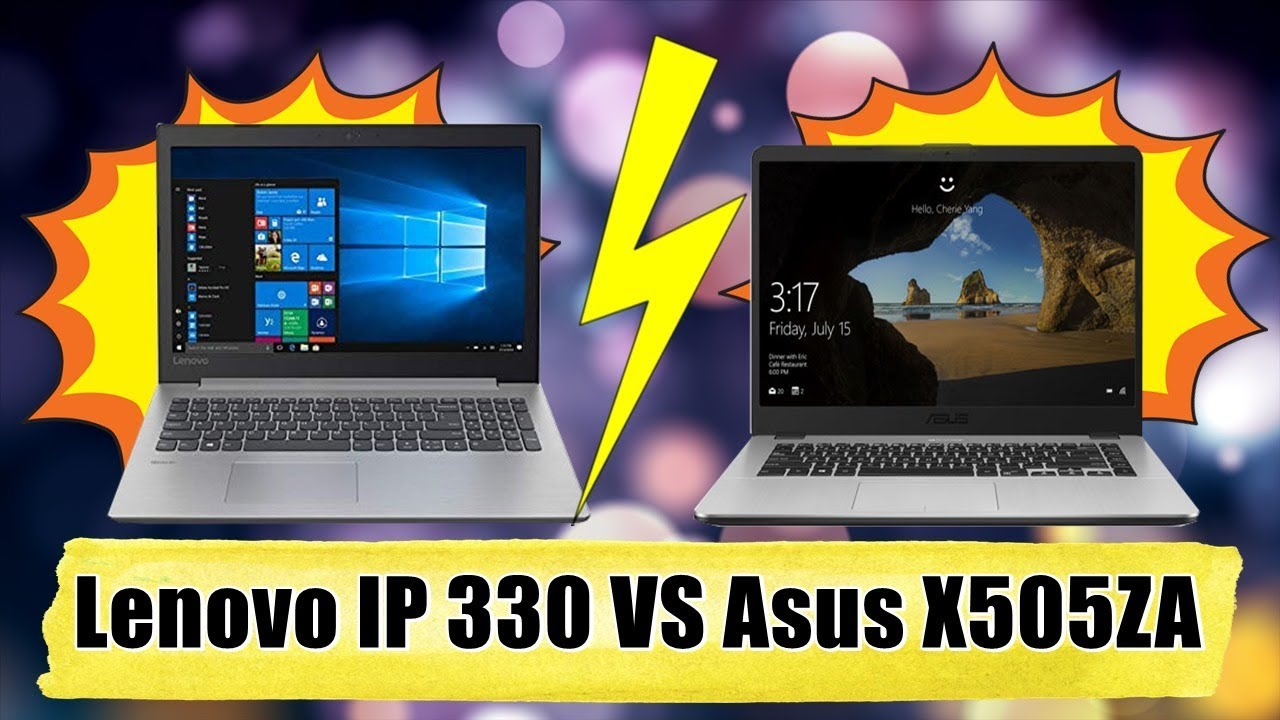 Lenovo Ideapad 330 Ryzen 5 Vs Asus Vivobook 15 X505za Comparison Video Best Laptop Under 35000 Youtube