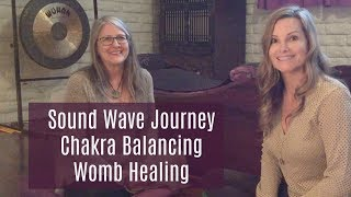 The Power of Vibrational Healing - Sedona Sound Wave Journey