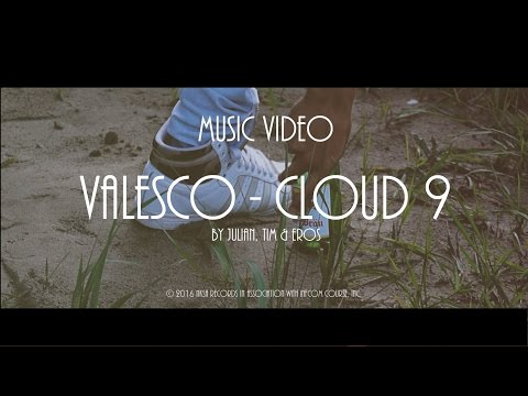 Valesco - Cloud 9 (Music Video)