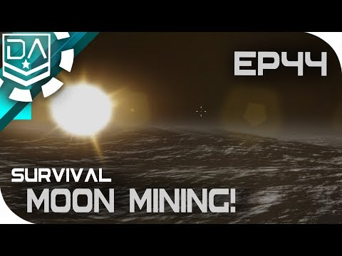 Empyrion: Galactic Survival | Moon Mining! [EP44]