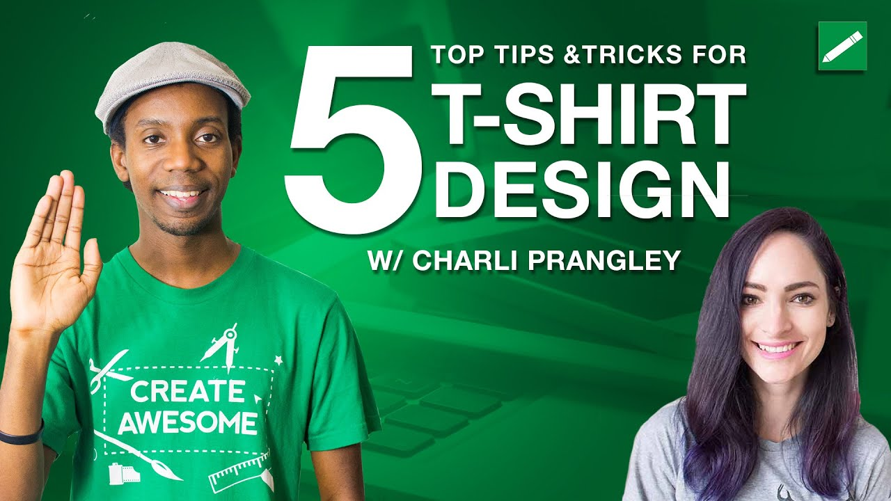 5 Tips for T-shirt and Clothing Design with CharliMarieTV