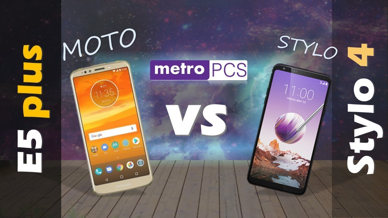 MOTO E5 plus VS LG Stylo 4 - METRO PCS