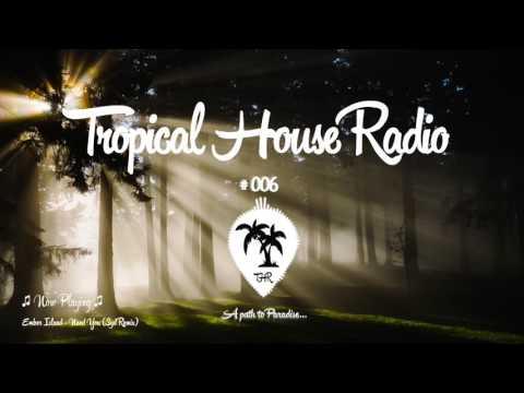 Tropical House Radio #006
