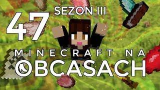 Minecraft na obcasach - Sezon III #47 - Buduję psychiatryk