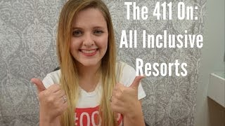 THE 411 ON: All-Inclusive Resorts