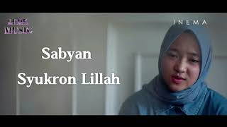 [1.72 MB] Sabyan - Syukron Lillah ( Lirik Music )