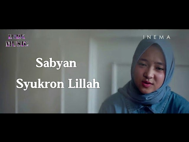 Download Sabyan Syukron Lillah Lirik Video | COLPOST