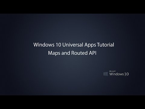 Windows 10 Universal Apps - Maps and Routed API