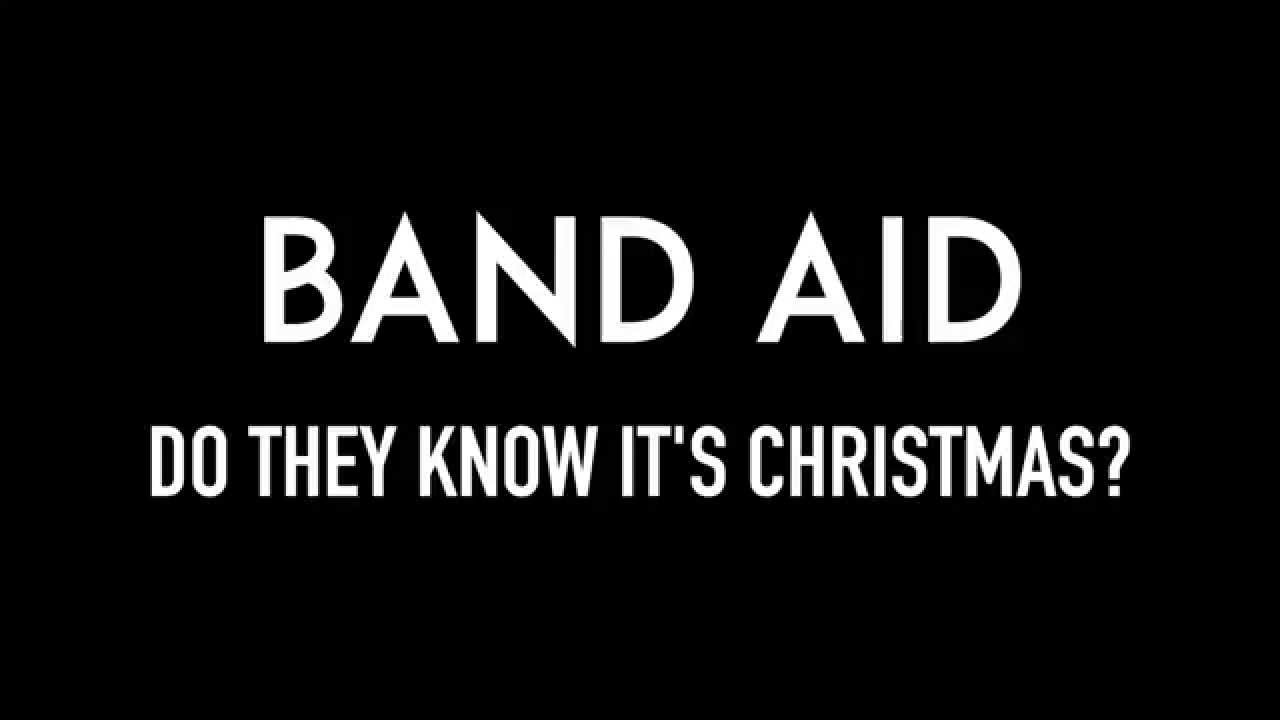 Do They Know Its Christmas Time.Band Aid Do They Know It S Christmas Lyrics