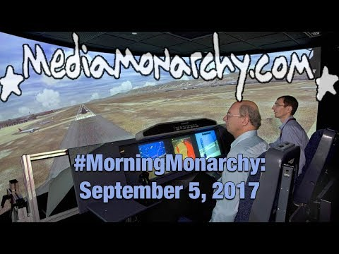 Unassailable Fortresses & Emotionless Chatbots on #MorningMonarchy: #September5, 2017