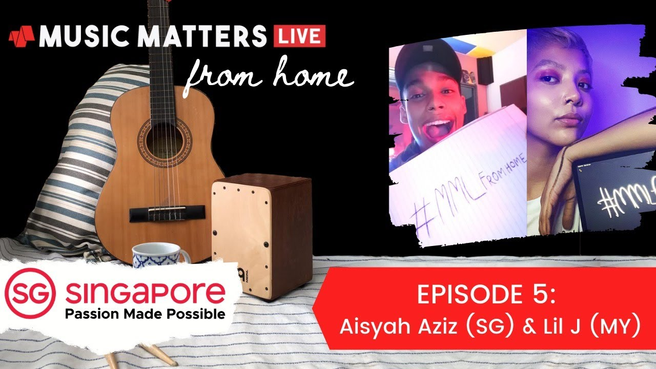Music Matters Live From Home with Aisyah Aziz and Lil J - Episode #5