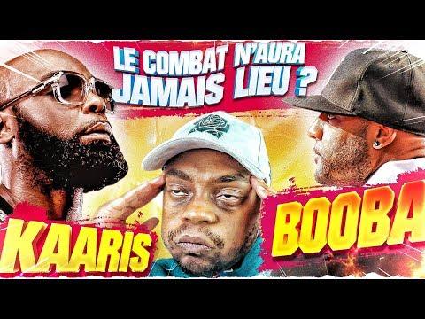 KAARIS VS BOOBA LE COMBAT N'AURA JAMAIS LIEU ?!