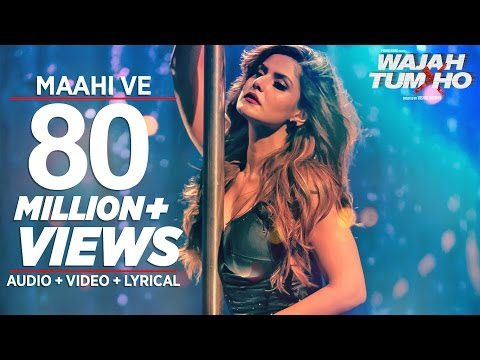 Maahi Ve Video Song - Wajah Tum Ho