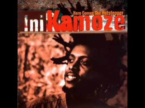 Ini Kamoze  Here comes the hotstepper