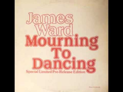 James Ward - Mourning To Dancing