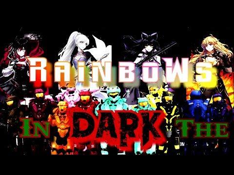 RWBY-RVB [AMV] Rainbows In The Dark (Nemraps) {Nerdout}