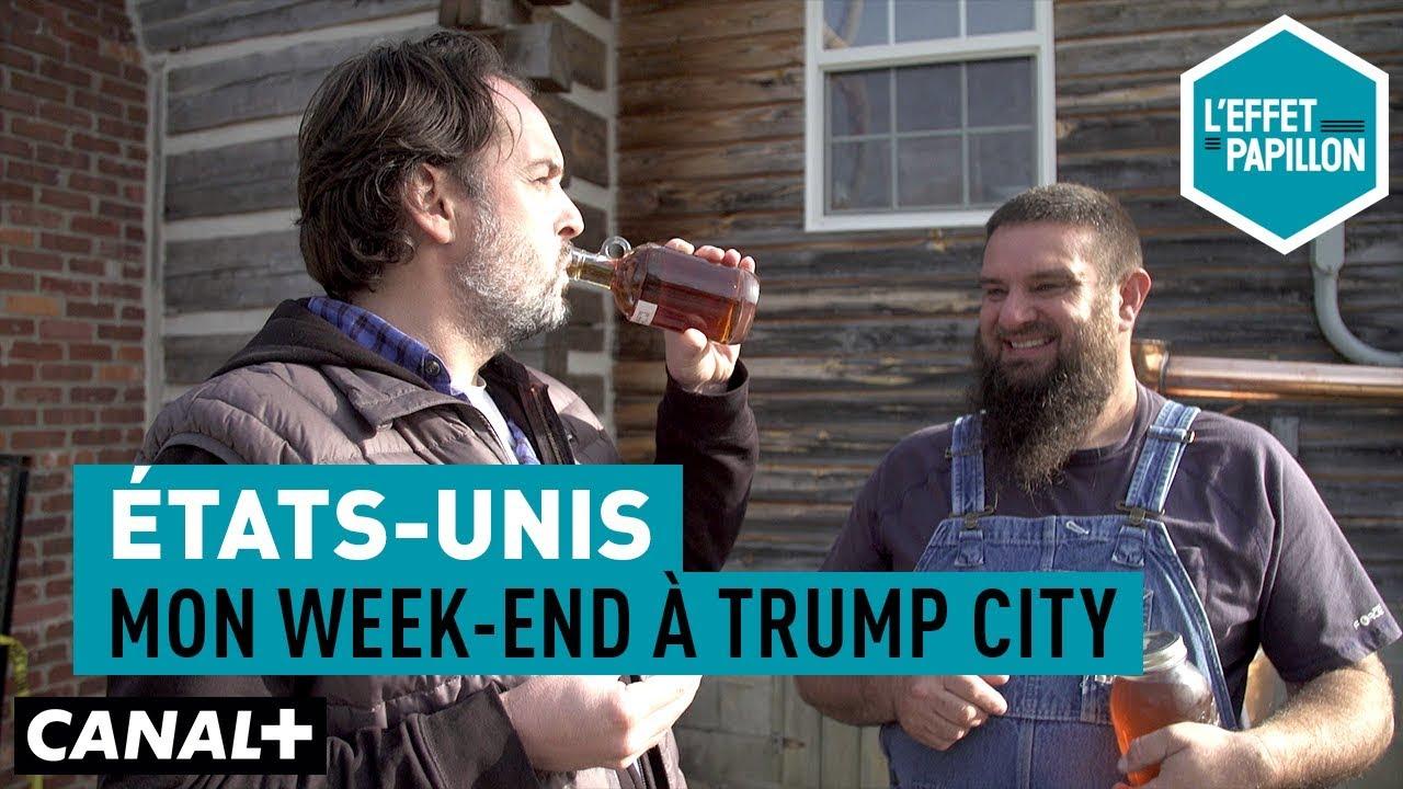 États-Unis : Mon week-end à Trump City  - L'Effet Papillon — CANAL+