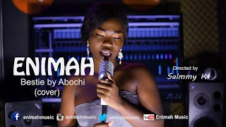 Abochi - Bestie (Cover by Enimah)
