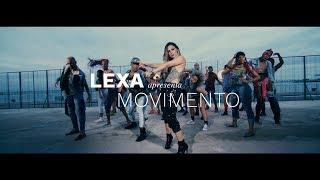 Смотреть клип Lexa - Movimento