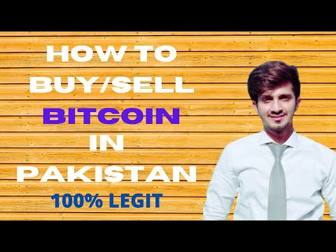 How To Buy And Sell Bitcoins In Pakistan || 100% Legit Sites || 2021