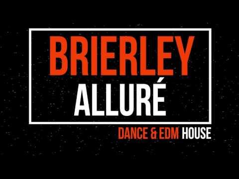 Brierley - Alluré (Original Mix)
