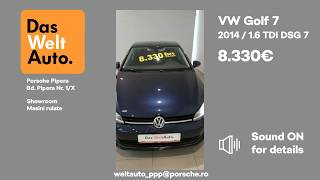 Oferta Saptamanii - Golf 7 1.6 TDI DasWeltAuto - Porsche Pipera