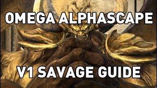 FFXIV: Omega Alphascape V1 SAVAGE GUIDE (O9S)