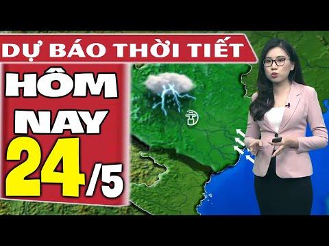 Dự báo thời tiết hôm nay mới nhất ngày 24/5/2021 | Dự báo thời tiết 3 ngày tới