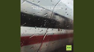Sleep in Train Rain Sounds