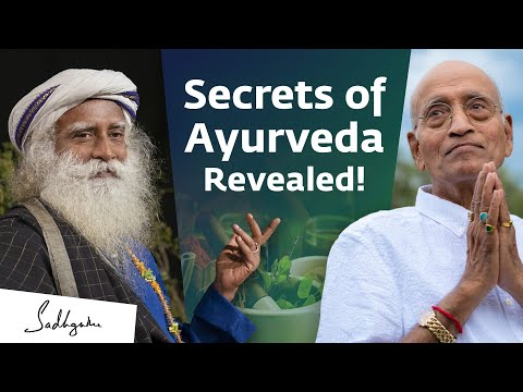Secrets of Ayurveda With Dr. Vasant Lad & Sadhguru | @AyurPrana