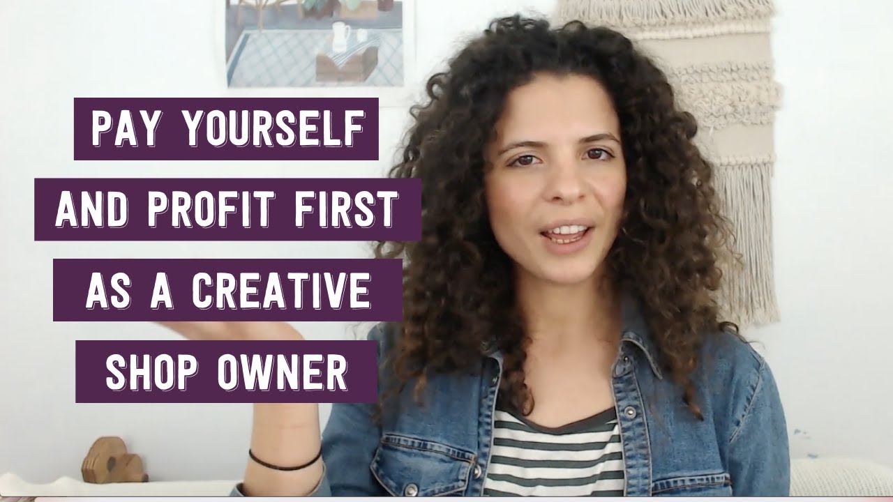Pay yourself and profit first as a CREATIVE / HANDMADE / ETSY SHOP OWNER