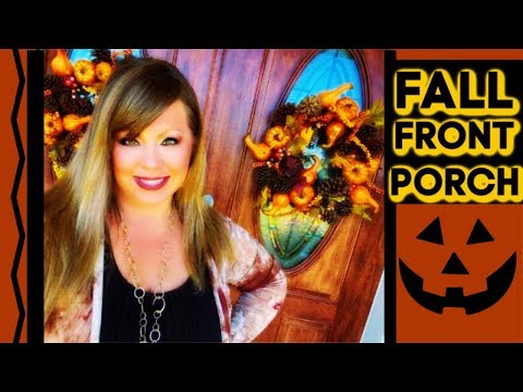 🍃🍁FALL FRONT PORCH 2019 - DECORATE WITH ME!🍁🍃