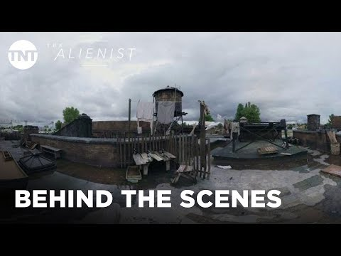 building-the-world-of-the-alienist-|-the-alienist-|-360-behind-the-scenes-|-tnt