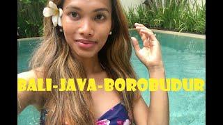Bali - Borobudur Travel Vlog
